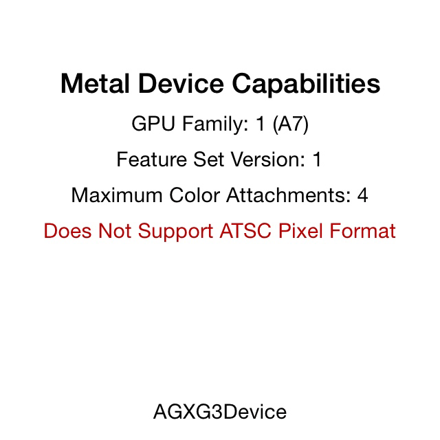 The capabilities reported by an A7 device (iPhone 5s)